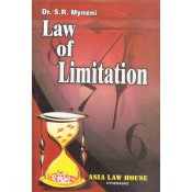 Law of Limitation by Dr. S. R. Myneni | Asia Law House
