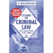 Dr. Rega Surya Rao's Lectures on Criminal Law (The Indian Penal Code,1860) for Bl/LL.B Students