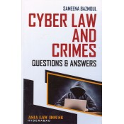Asia Law House's Cyber Law and Crimes Questions & Answers for BL/LLB by Sameena Bazmoul