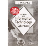 Asia Law House's Lectures on Information Technology (Cyber Law) for LL.B by T. Ramappa