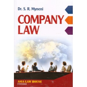 Asia Law House's Company Law for BSL & LL.B by Dr. S. R. Myneni