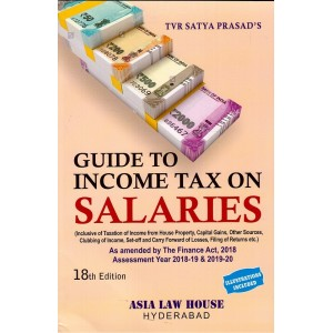 Asia Law House's Guide to Income Tax on Salaries by TVR Satya Prasad
