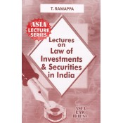 Asia Law House's Lectures on Law of Investments & Securities in India for LLB by T. Ramappa