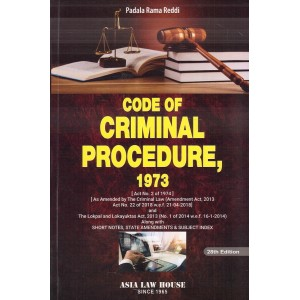 Asia Law House's Code of Criminal Procedure, 1973 [Cr.P.C] by Padala Rama Reddi