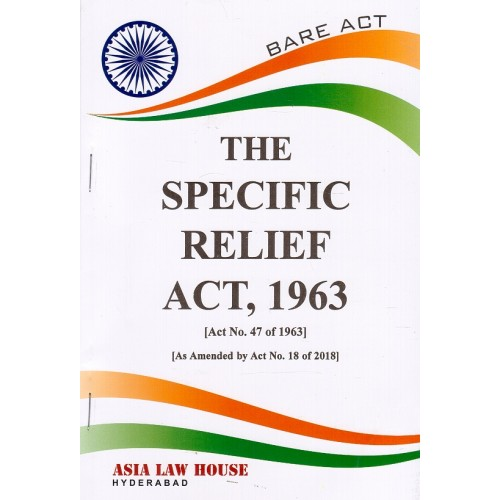 Asia Law House's The Specific Relief Act, 1963 Bare Act