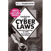 Asia Law house's Lectures on Cyber Laws [Information Technology Act, 2000] as per New Syllabus by Dr. L. Padmavathi