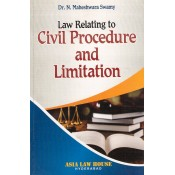 Asia Law House's Law Relating to Civil Procedure and Limitation for BSL & LL.B by Dr. N. Maheshwara Swamy