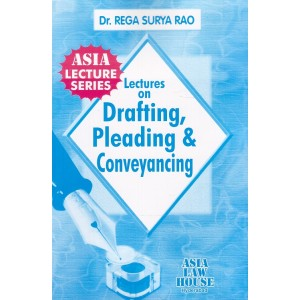 Dr. Rega Surya Rao's Lectures on Drafting Pleading & Conveyancing (DPC) for BSL | LL.B by Asia Law House