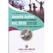Asia Law House's Juvenile Justice (Care and Protection of Children) Act, 2015 by Dr. N. Maheshwara Swamy