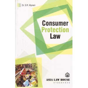 Asia Law House's Consumer Protection Law by Dr. S. R. Myneni