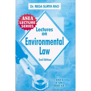 Dr. Rega Surya Rao's Environmental Law Notes for BSL | LL.B by Asia Law House