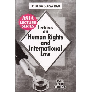 Dr. Rega Surya Rao's Lectures on Human Rights & International Law For BSL | LL.B by Asia Law House
