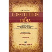 Asia Law House's Constitution of India by N. K. Acharya