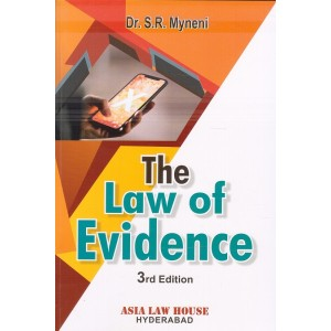 Asia Law House's The Law of Evidence For LLB by Dr. S. R. Myneni