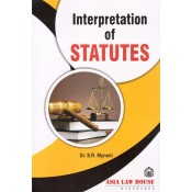 Asia Law House's Interpretation of Statutes [IOS] for LL.B (B.L.) by Dr. S. R. Myneni