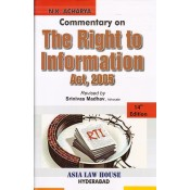 Asia Law House's Commentary on The Right to information Act (RTI), 2005 by N. K. Acharya