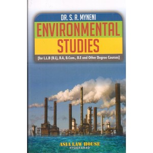 Asia Law House's Environmental Studies by DR. S. R. Myneni for LL.B/ BL, B.A , B.Com