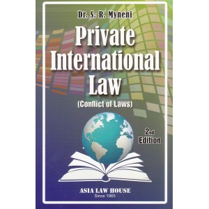 Asia Law House's Private International Law (Conflict of Laws) by Dr. S. R. Myneni