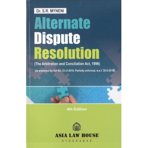 Asia Law House's Alternate Dispute Resolution For BSL & LL.B by Dr. S. R. Myneni