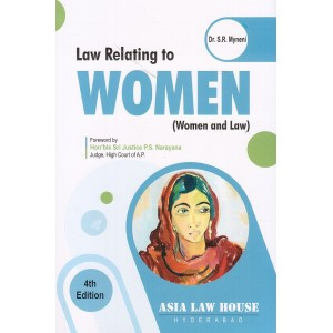 Asia Law House's Law Relating to Women (Women & Law) by Dr. S. R. Myneni For BSL & LL.B