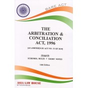 Asia Law House's The Arbitration & Conciliation Act, 1996 Bare Act