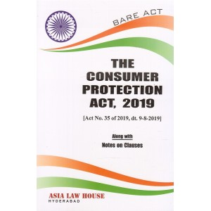 Asia Law House's The Consumer Protection Act, 2019 Bare Act