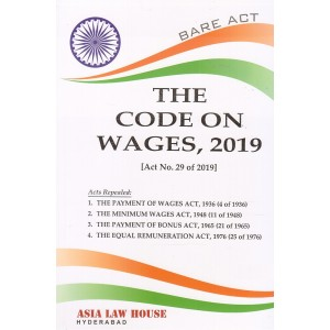 Asia Law House's The Code on Wages, 2019 Bare Act