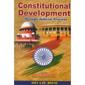Asia Law House's Constitutional Development through Judicial Process by G. Manoher Rao
