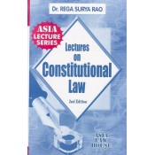 Dr. Rega Surya Rao's Lectures on Constitutional Law For BSL | LL.B by Asia Law House