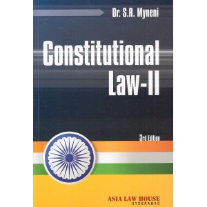 Asia Law House's Constitutional Law II By Dr. S. R. Myneni