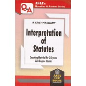 Asia Law House's Interpretation of Statutes [IOS] for 3/5 Years LL.B by P. Krishnaswamy | Asia's Question & Answer Series