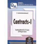 Asia Law House's Contracts - I for 3/5 Years LL.B by P. Krishnaswamy | Asia's Question & Answer Series