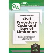 Asia Law House's Civil Procedure Code and Law of Limitation [CPC] for 3/5 Years LL.B by P. Krishnaswamy | Asia's Question & Answer Series