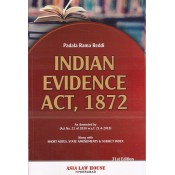 Asia Law House's Indian Evidence Act, 1872 by Padala Rama Reddi