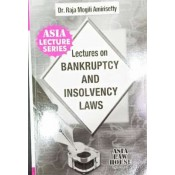 Asia Law House's Lectures on Bankruptcy and Insolvency Laws for BA.LL.B & LL.B by Dr. Raja Mogili Amirisetty