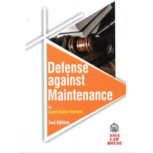 Asia Law House's Defense against Maintenance by Sumit Kumar Kejriwal