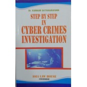 Asia Law House's Step by Step in Cyber Crimes Investigation by Dr. Karnam Satyanarayana