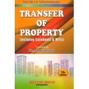 Asia Law House's Transfer of Property (TP including Easements and Wills) Dr. A. Subrahmanyam