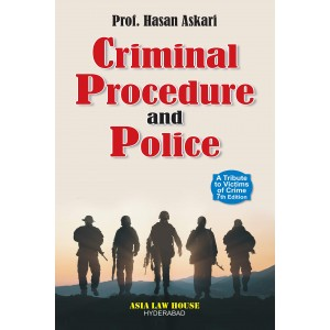 Asia Law House's Criminal Procedure and Police by Prof. Hasan Askari