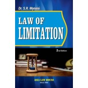 Asia Law House's Law of Limitation by Dr. S. R. Myneni
