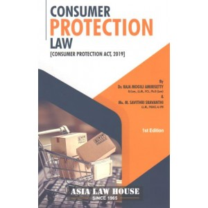 Asia Law House's Consumer Protection Law (Consumer Protection Act 2019) by Dr. Raja Mogili Amirisetty
