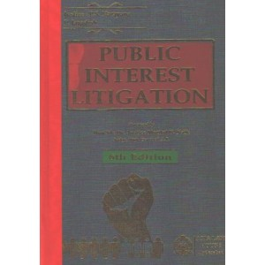 Asia Law House's Public Interest Litigation [PIL] by Justice P. S. Narayana [HB]