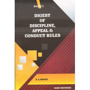 Bahri's The Digest of Discipline, Appeal & Conduct Rules by B. S. Mainee |The Railway Servant Rules 1968