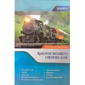 Bahri's Railway Board's Orders 2018 by Sanjiv & Aditi Malhotra [Latest Edition]
