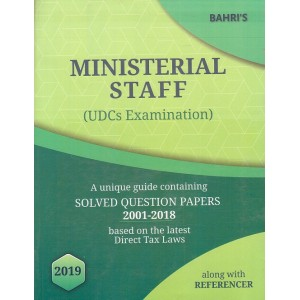 Bahri's Ministerial Staff (UDCs Examination) 2019 Solved Question Papers 2001-2018 alongwith Referencer by Sanjiv Malhotra, Aditi Malhotra