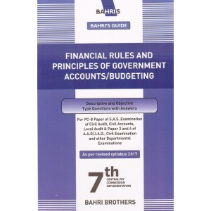 Bahri's Guide to Financial Rules and Principles of Government Accounts / Budgeting