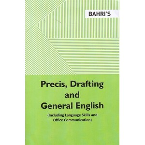 Bahri's Precis, Drafting and General English (Including Language Skills and Office Communication) by S. K. Gupta, Anita Malhotra