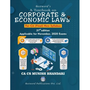 Munish Bhandari's Textbook on Corporate & Economic Laws for CA Final November 2020 Exam [New Syllabus] by Bestword Publication