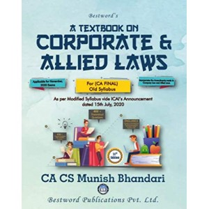 Munish Bhandari's A Textbook on Corporate & Allied Laws for CA Final November 2020 Exam [Old Syllabus] by Bestword Publication