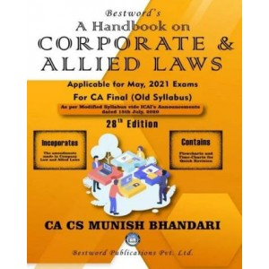 Munish Bhandari's Handbook on Corporate & Allied Laws for CA Final May 2021 Exam [Old Syllabus] by Bestword Publications